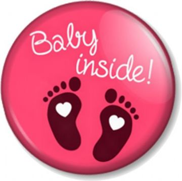 BABY INSIDE - Pink - 25mm Pin Button Badge - Pregnant Mother Mum to Be Shower gift - Expecting